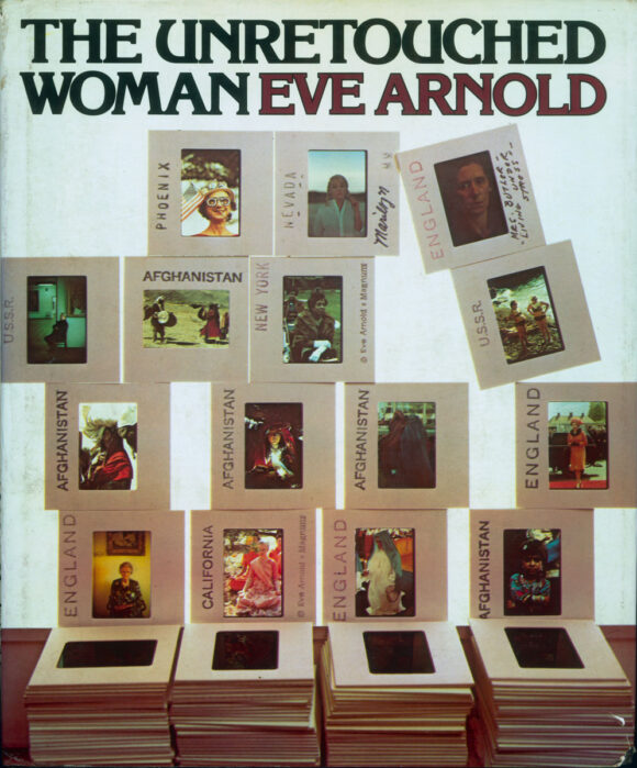 Couverture du livre d'Eve Arnold, The Unretouched Woman, New York, Knopf, 1976