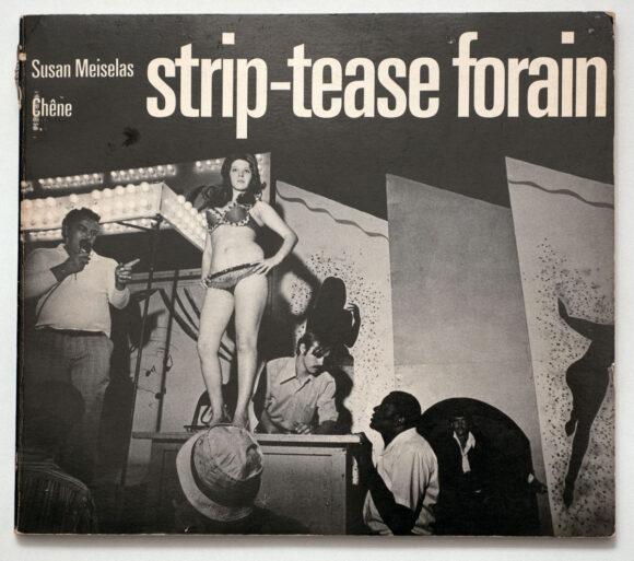 Couverture du livre de Susan Meiselas, Carnival Strippers, New York, Farrar, Strauss & Giroux 1976